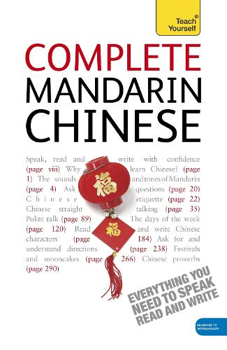 Complete Mandarin Chinese Beginner to Intermediate Book and Audio Course: Learn to read, write, speak and understand a new language with Teach Yourself (CD-Audio)
