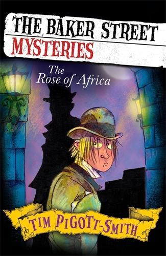 Baker Street Mysteries: The Rose of Africa - Baker Street Mysteries (Paperback)