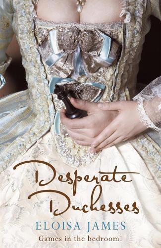 Desperate Duchesses (Paperback)
