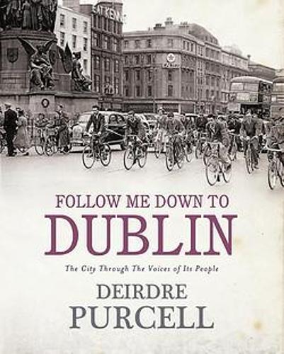 Follow Me Down to Dublin (Hardback)