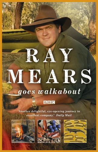 Ray Mears Goes Walkabout (Paperback)