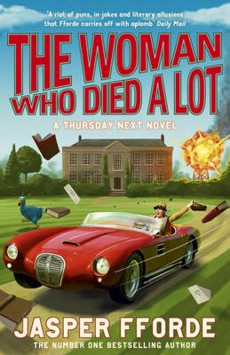 The Woman Who Died a Lot - Thursday Next Book 7 (Hardback)