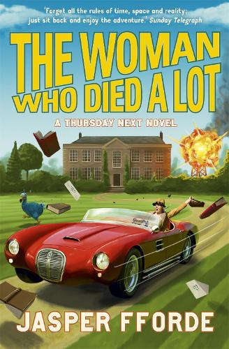 The Woman Who Died a Lot: Thursday Next Book 7 (Paperback)