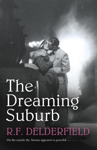 The Dreaming Suburb: Will The Avenue remain peaceful in the aftermath of war? (Paperback)