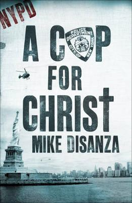 A Cop for Christ (Paperback)