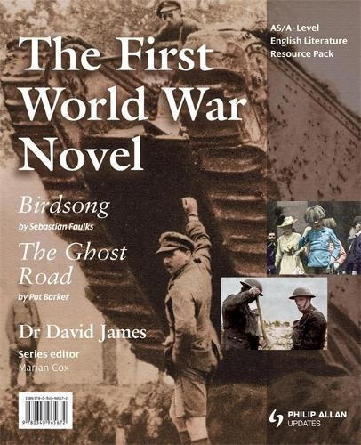 AS/A-Level English Literature: The First World War Novel - Birdsong & The Ghost Road Teacher Resource Pack (+CD) (Spiral bound)