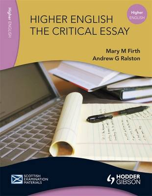 Higher English: The Critical Essay - Scottish Examination Materials (Paperback)