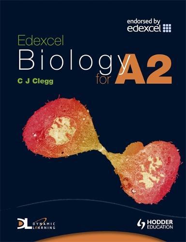 Edexcel Biology for A2 (Paperback)