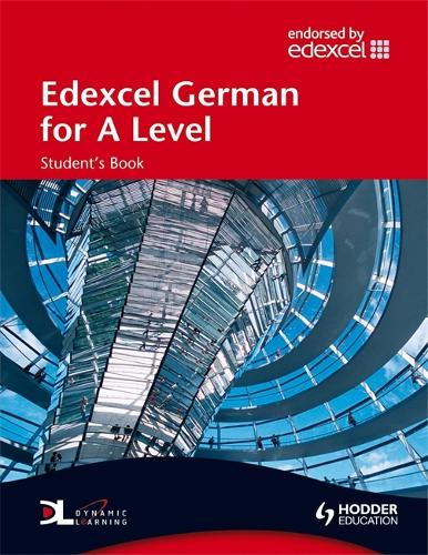 Edexcel German for A Level Student's Book - EAML