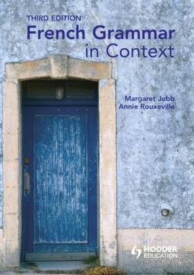French Grammar in Context: Analysis and Practice (Paperback)