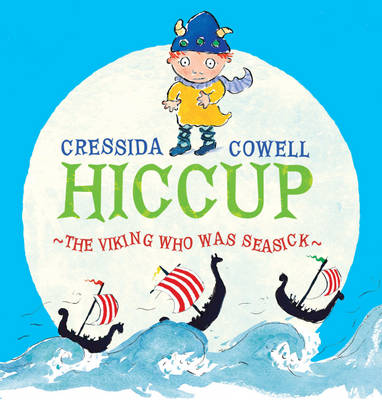 Hiccup the Viking Who Was Seasick (Paperback)
