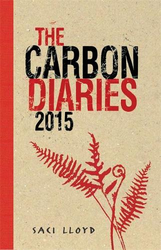 The Carbon Diaries 2015: Book 1 (Paperback)