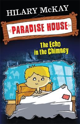 Echo In The Chimney: Book 3 - Paradise House (Paperback)