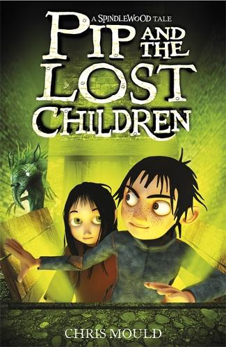 Spindlewood: Pip and the Lost Children: Book 3 - Spindlewood (Paperback)