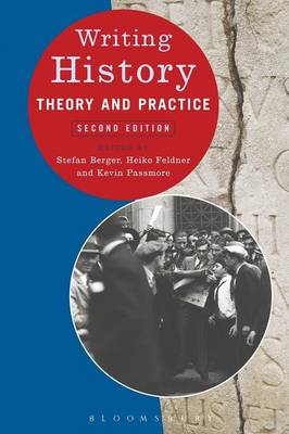Writing History: Theory and Practice - Writing History (Paperback)