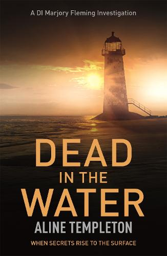 Dead in the Water: DI Marjory Fleming Book 5 (Paperback)