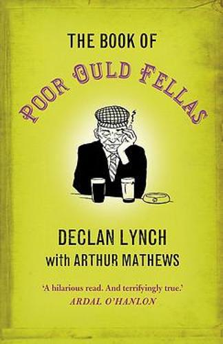 The Book of Poor Ould Fellas (Paperback)
