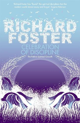 Celebration of Discipline (Paperback)