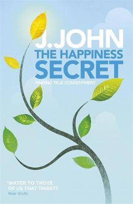The Happiness Secret: Finding True Contentment (Paperback)
