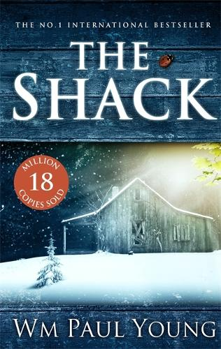 The Shack: THE INTERNATIONAL BESTSELLER (Paperback)