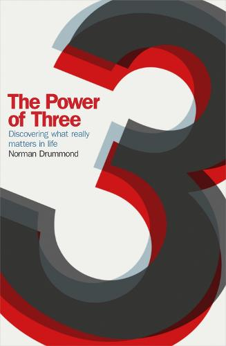 The Power of Three: Discovering What Really Matters in Life (Paperback)