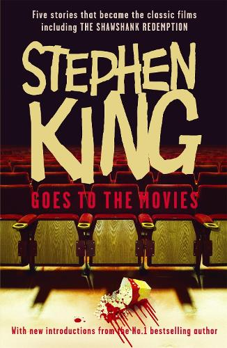 Stephen King Goes to the Movies: Featuring Rita Hayworth and Shawshank Redemption (Paperback)
