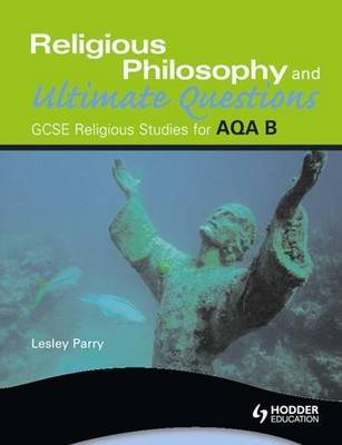 AQA Religious Studies B: Religious Philosophy and Ultimate Questions - ASBR (Paperback)