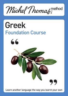 Cover Michel Thomas Method: Greek Foundation Course - Michel Thomas Series