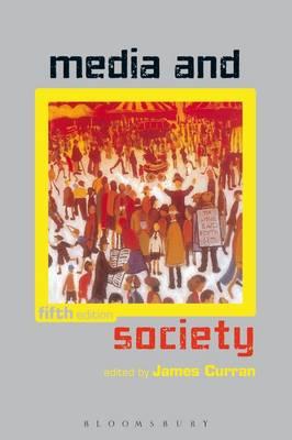 Media and Society (Paperback)