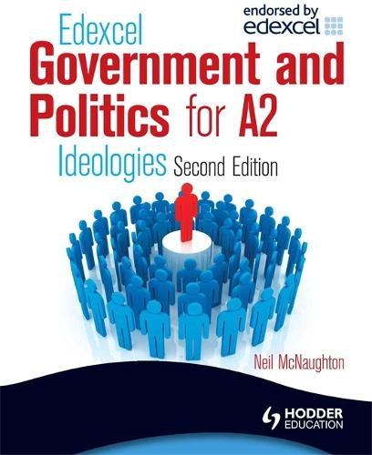 Edexcel Government & Politics for A2: Ideologies (Paperback)