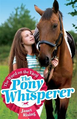 The Word on the Yard: v. 1 - Pony Whisperer Book 1 (Paperback)