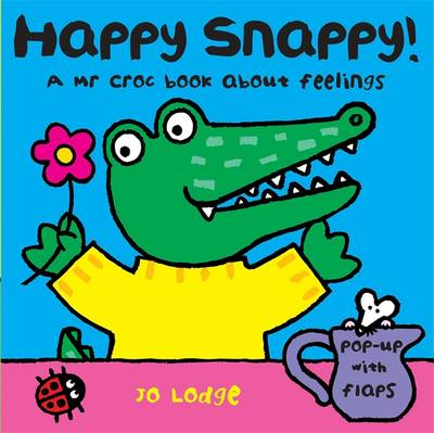 Mr Croc Board Book: Happy Snappy (Board book)