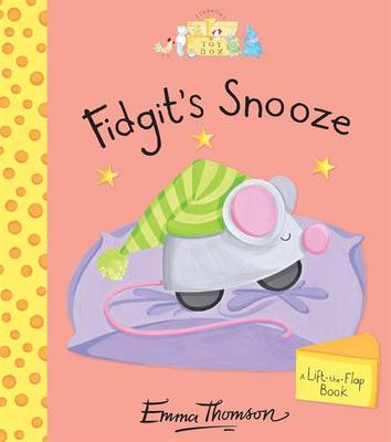 Fidgit's Snooze - Isabella's Toybox (Board book)
