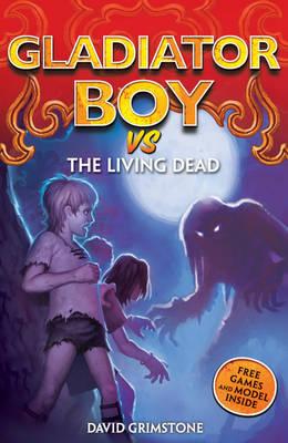 vs the Living Dead - Gladiator Boy No.7 (Paperback)