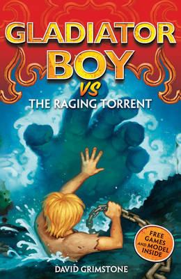 vs the Raging Torrent - Gladiator Boy No. 8 (Paperback)
