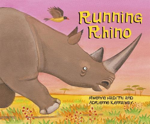 African Animal Tales: Running Rhino - African Animal Tales (Paperback)