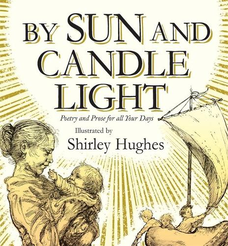 By Sun and Candlelight (Hardback)