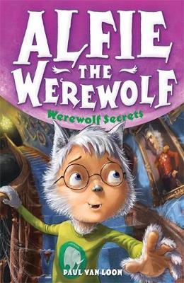 Werewolf Secrets: Book 6 - Alfie the Werewolf (Paperback)