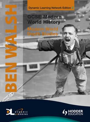 GCSE Modern World History Dynamic Learning: Modern World Depth Studies v. 2 (CD-Audio)