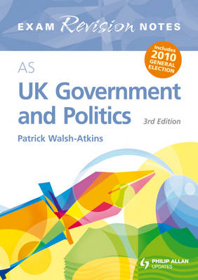AS UK Government and Politics Exam Revision Notes (Paperback)
