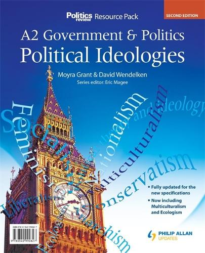 A2 Government & Politics: Political Ideologies Resource Pack (+ CD) 2nd Edition (Spiral bound)