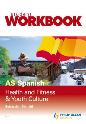 AS Spanish: Workbook: Health, Fitness and Youth Culture (Paperback)