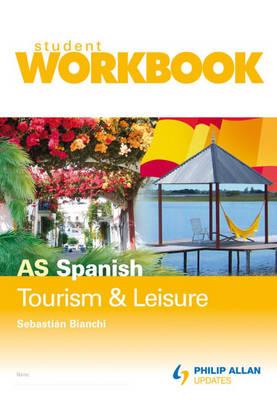 AS Spanish: Workbook Single Copy: Tourism and Leisure (Paperback)