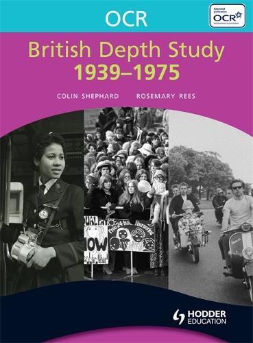 OCR British Depth Study 1939-1975 - OCR Modular History (Paperback)