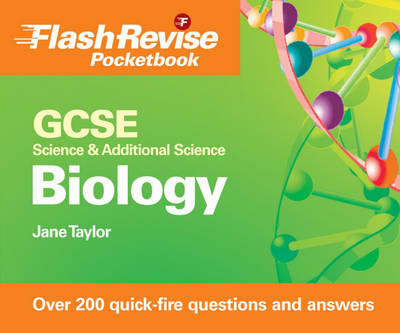 GCSE Science and Additional Science: Biology Flash Revise Pocketbook (Paperback)