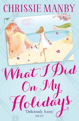 What I Did On My Holidays (Paperback)