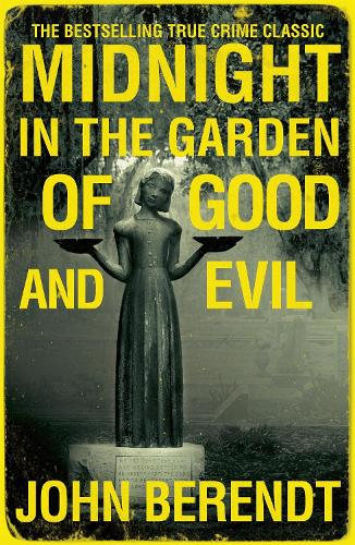 Midnight in the Garden of Good and Evil (Paperback)