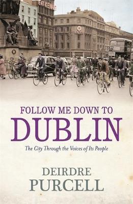 Follow Me Down to Dublin (Paperback)