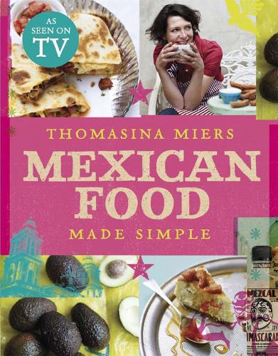 Mexican Food Made Simple (Hardback)
