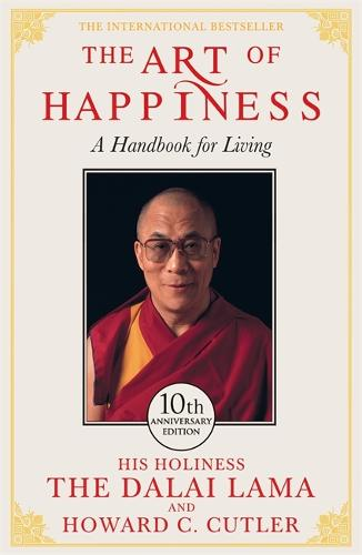 The Art of Happiness - 10th Anniversary Edition (Paperback)